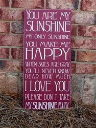 You Are My Sunshine...  in Barn Red with White text