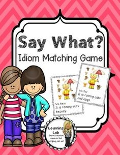 Idioms are so much fun! This Idiom matching game is a perfect addition to your idiom lessons.