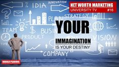 Your imagination is also your limitation. When you think on your business in 5 years. This is you imagination. Thats your belief. Marketing News, Direct Selling, Think On, What Do You See, Net Worth, 5 Years, Destiny, Imagination, Channel