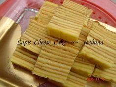 Yochana's Cake Delight! : Lapis Cheese Cake
