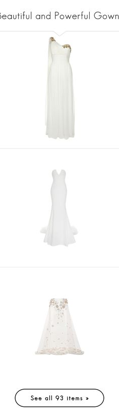 """""""Beautiful and Powerful Gowns"""" by tayasimmonsofficial ❤ liked on Polyvore featuring dresses, gowns, vestidos, long dresses, white silk gown, white evening dresses, one shoulder gown, white gown, wedding and strapless bustier"""