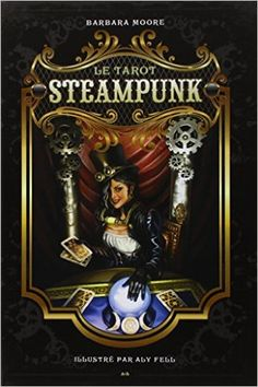 Amazon.fr - Tarot Steampunk - Barbara Moore, Aly Fell - Livres