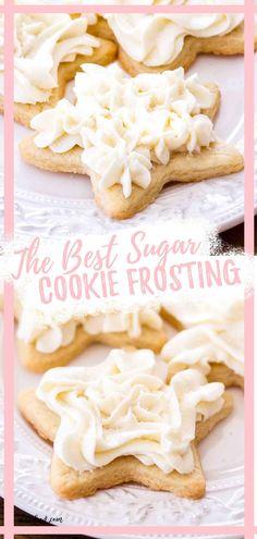 Easy Sugar Cookie Frosting, Easy Sugar Cookies, Sugar Cookies Recipe, Yummy Cookies, Vanilla Frosting, Best Sugar Cookie Frosting Recipe For Decorating, Lofthouse Cookie Frosting Recipe, Buttercream Frosting Recipe For Cookies, Cookie Cake Icing