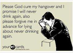 ecards | Please God cure my hangover... - ecards - omglr