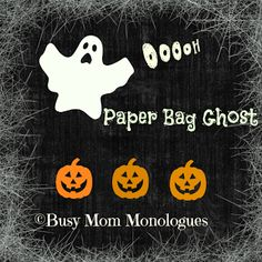 How to make a Paper Bag Puppet Ghost - Busy Mom Monologues
