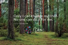 """Only I can change my life. No one can do it for me."" - Carol Burnett #ICan #inspire #motivate"