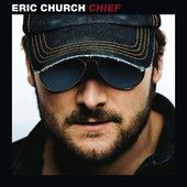 Chief by #EricChurch #countrymusic #country