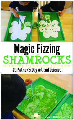 Magic fizzing shamrocks | St. Patrick's Day art and science | #StPatricksDay #preschool #STEAM #STEM #ece || Gift of Curiosity