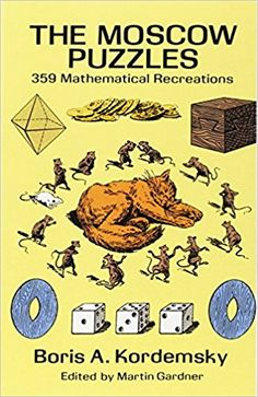 The Moscow Puzzles: 359 Mathematical Recreations (Dover Recreational Math) Logic Book, Advanced Mathematics, English Reading, Puzzle Books, Homeschool Math, Book Signing, School Fun, High School, Middle School