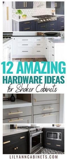Choose the RIGHT hardware for shaker style cabinets with these 12 amazing ideas!............................................... #KitchenCabinets | Cabinet Hardware | Farmhouse | Placement | Knobs | Pulls | Black | Modern | Bathroom | DIY | Kitchen | Unique | Rustic | Bronze | Brushed Nickel | Choosing | Brass | Gold | Oak | Wood | Makeover | Vintage | Shaker | White | Lily Ann Blogs
