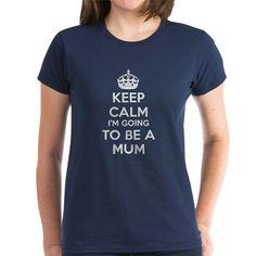 Im Going To Be a Mum T-Shirt