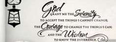 God grant me the serenity to accept the things I cannot change; the courage to change the things I can; and the wisdom to know the difference. Cover Pics For Facebook, Facebook Timeline Covers, Christian Facebook Cover, Twitter Cover Photo, Timeline Cover Photos, Printable Bible Verses, Serenity Prayer, Pretty Quotes, Fb Covers