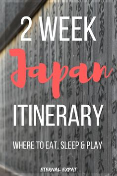 2 Week Japan Itinerary. What to do in Japan, where to Sleep in Japan, the best restaurants in Japan and how to get around the fastest and cheapest ways!