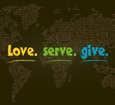 Love. Serve. Give.