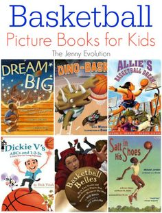 Picture Books About Basketball for Kids   The Jenny Evolution