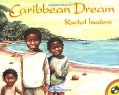 Caribbean Dream (Picture Puffins) by Rachel Isadora,http://www.amazon.com/dp/0698119444/ref=cm_sw_r_pi_dp_4mkHsb1XW4Y77ACN