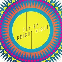 Fly By Bright Night will be at Round She Goes this Sunday!