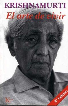 El arte de vivir by Jiddu Krishnamurti.