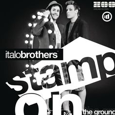 Stamp On The Ground by ItaloBrothers | TrackID™