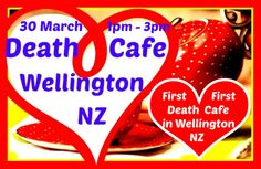 First Ever Death Cafe in Wellington, New Zealand