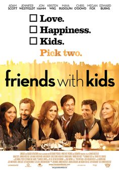 Friends with Kids - One Sheet_FriendsWithKids_OneSheet