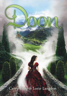 May 2013 - Win a copy of DOON by Carey Corp and Lorie Langdon from YABooksCentral.com