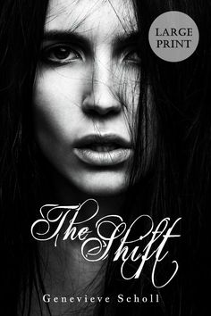 """The Shift: Author Genevieve Scholl: Nothing about me is normal…  …but what exactly is """"normal""""? #urban, #romance"""