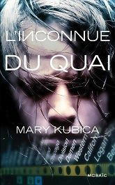 L'inconnue du quai ebook by Mary Kubica - Rakuten Kobo Thing 1, Lectures, Mary, Reading, Cover, Books, Movie Posters, Thrillers, Amazon Fr