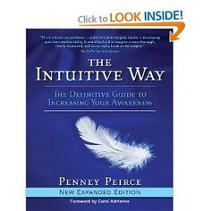 The Intuitive Way by Penney Peirce - Just bought this book and I love it!