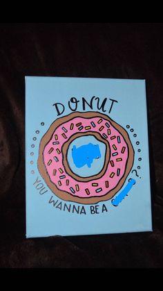 Donut You Wanna Be A Sorority Sorority Canvas Custom