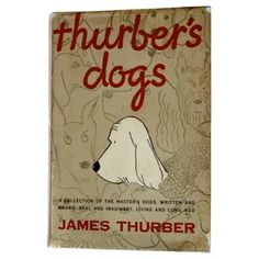 Thurber's Dogs, 1st Printing