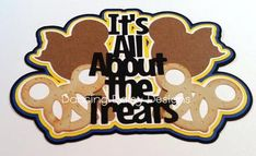 Disney scrapbooking, Disney die cut, It's all about the treats Mickey pretzel Mickey Ice Cream version die cut title scrapbooking title Dog Scrapbook, Disney Scrapbook Pages, Scrapbook Titles, Scrapbooking Layouts, Dancing Daisy, Hard Photo, Disney Crafts, Digi Stamps, Smash Book
