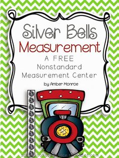 Polar Express Activities: FREE Silver Bells nonstandard measurement activities featuring Polar Express clip art. Cute!