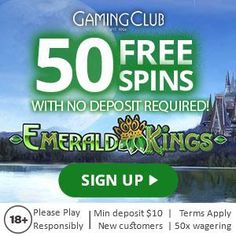 Get 50 Free Spins on Emerald Kings slot and play with no deposit! This is our exclusive promotion to Gaming Club Casino Online!  Gaming Club has an impressive collection of games from Microgaming in its virtual casino gaming suite. There is also a LIVE casino that introduces players to latest Evolution Gaming suite of LIVE dealer and croupier games. In this section, we'll be looking at the virtual casino games coming straight out the Microgaming development studio. #FreeSpins #NoDepositBonus Live Casino, Casino Games, Spinning, Slot, Evolution, Promotion, Emerald, Gaming, How To Apply