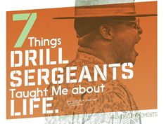 7 Things Drill Sergeants Taught Me About Life #infographic