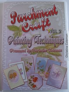 PARCHMENT CRAFT PAINTING TECHNIQUES DVD VOL 2 BY CHRISTINE COLEMAN    Parchment Craft Painting Techniques DVD, this is volume 2 in Christine's series of Parchment Craft DVD's and a great starter for beginners. Christine explains and demonstrates seven painting techniques within seven different projects using Tinta inks, Pintura paints and Pearlescents. Almost 2 hours of tuition.