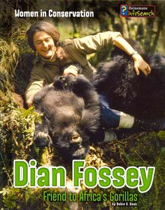 Dian Fossey: Friend to Africa's Gorillas (Women in Conservation) Primates, Chimpanzee, Orangutans, Baby Gorillas, Work In Africa, Dian Fossey, Jane Goodall, Mountain Gorilla, Angels Among Us