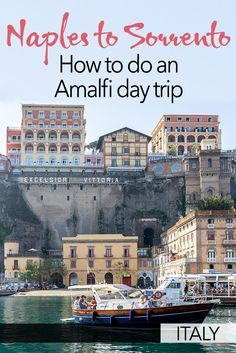 The Amalfi Coast makes a great day trip from Naples - but it's worth being prepared. I've put together these tips to show you how to do a perfect Amalfi trip from Naples, going to Sorrento by ferry and exploring the area a bit. European Travel Tips, Italy Travel Tips, Europe Travel Guide, European Vacation, European Destination, Traveling Tips, Italy Vacation, Budget Travel, Travel Guides