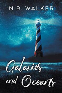 Galaxies and Oceans by N.R. Walker https://www.amazon.com/dp/B07DZNX1LT/ref=cm_sw_r_pi_dp_U_x_L.jmBb29GCG7R