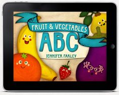 Fruit  Vegetables ABC iBook illustrated by Jennifer Farley | Laughing Lion Design | Only $0.99 on iTunes.