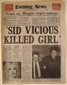 Sid Vicious charged with murder, October 1978 Newspaper Front Pages, Newspaper Article, Old Newspaper, Sid And Nancy, Newspaper Headlines, Headline News, Serial Killers, Bad News, True Crime