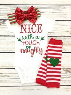 Nice With A Touch Of Naughty Baby Girl Christmas Outfit