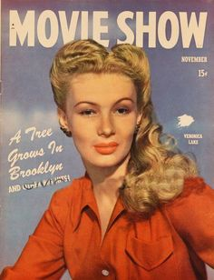 Veronica Lake on the cover of Movie Show magazine, November 1944, USA.