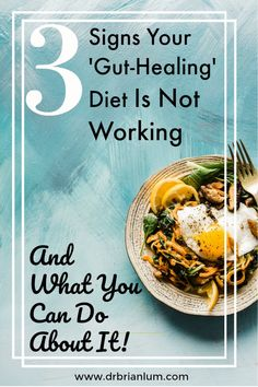 3 Signs Your 'Gut-Healing' Diet is Not Working Gut Healing Diet, Paleo Protein Powder, Low Stomach Acid, Small Intestine Bacterial Overgrowth, Food Intolerance, Protein Diets, Food Journal, How To Squeeze Lemons, Natural Treatments