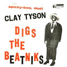 Clay Tyson Digs the Beatniks #LP #cover