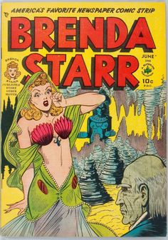 """Brenda Starr"" by Dale Messick. First published in 1940."