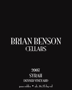 Brian Benson Cellars.  Another fave.  We became club members when Brian was barely of legal age to drink.  Love his blends and cabs.