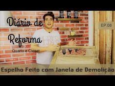 Espelho Com Janela de Demolição - Diário De Reforma EP.08 - YouTube