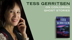 Tess Gerritsen, author of THE SHAPE OF NIGHT, discusses writing crime thrillers and ghost stories, her favorite creative spots in Maine, and leaving her career as a physician to write. Tess Gerritsen, Random House, Thrillers, Ghost Stories, The Conjuring, Authors, Crime, Career, Events