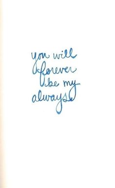 you will forever...